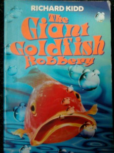 Richard Kidd: The Giant Goldfish Robbery
