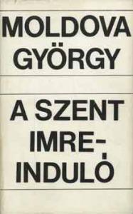 Moldova György: A szent Imre-induló