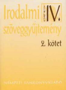 Irodalmi szöveggyűjtemény IV. 2. kötet