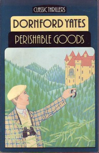 Dornford Yates: Perishable goods