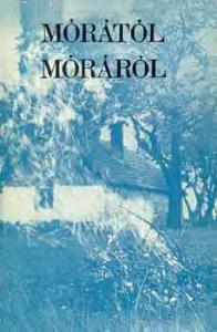 Megyer Szabolcs: Mórától Móráról - 600 Ft Kép