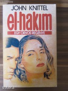 John Knittel: El-Hakim - Egy orvos regénye - 300 Ft Kép