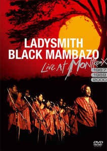 LADYSMITH BLACK MAMBAZO - Live At Montreux DVD