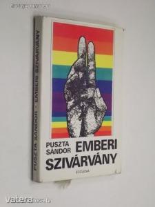 Puszta Sándor: Emberi szivárvány / Versek (*91) - Vatera.hu Kép