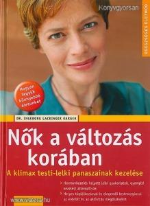 Dr. Ingeborg Lackinger Karger: Nők a változás korában ÚJ! (*712H)