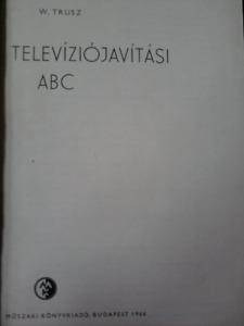 W. Trusz: Televíziójavítási ABC