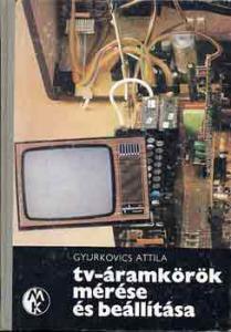TV-áramkörök mérése és beállítása