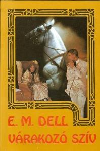 E. M. Dell: Várakozó szív - 800 Ft Kép