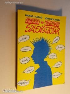 András T. László - Kövecses Zoltán: Angol-magyar szlengszótár (*KYS) - 600 Ft Kép