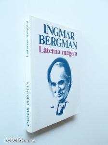 Ingmar Bergman: Laterna magica (*85)
