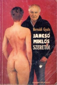 Hernádi Gyula: Jancsó Miklós szeretői