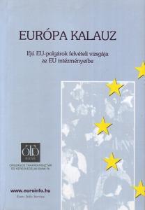 Európa kalauz-Ifjú EU-polgárok felvételi vizsgája az EU intézményeibe