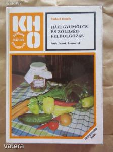 Ehrhard Donath: Házi gyümölcs és zöldségfeldolgozás (α) - 550 Ft Kép