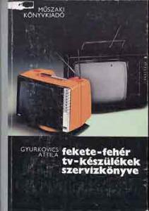 Fekete-fehér tv-készülékek szervízkönyve