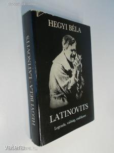 Hegyi Béla: Latinovits - Legenda, valóság, emlékezet (*87)