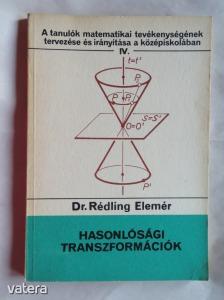 Dr. Rédling Elemér: Hasonlósági transzformációk (α)