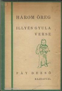 Illyés Gyula: Három öreg