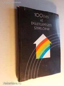 100 éves az épületgépészeti szerelőipar (*KYP)