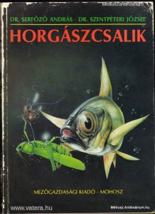 Serfőző - Szentpéteri: Horgászcsalik