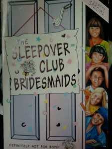 The Sleepover Club Bridesmaids: wedding special
