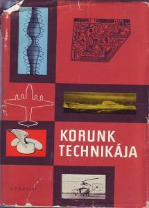 Várhelyi Tamás (szerk.): Korunk technikája