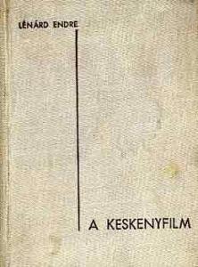 A keskenyfilm technikája és művészete