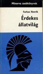 FArkas Henrik: Érdekes állatvilág