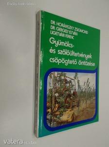 Dr. Horánszky, Dr. Gergely,  Ligetvári: Gyümölcs- és szőlőültetvények csöpögtető öntözése (*84)
