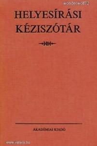 Deme László - Fábián Pál (szerk.): Helyesírási kéziszótár