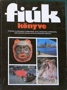 Karádi Ilona /szerk/: Fiúk könyve 1982