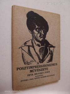 Hevesy Iván: A posztimpresszionizmus művészete (*78)