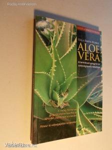 Ulla Rahn-Huber: Aloe Vera / A természet gyógyító és szépségápoló növénye (*KYR)