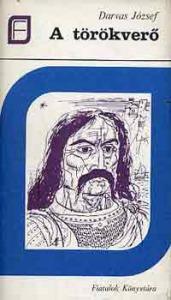 Darvas József: A törökverő