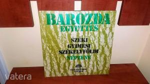 Barozda Együttes - Széki, Gyimesi, Székelyföldi Népzene - LP - Electrecord ST-EPE 01964