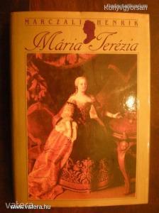 Marczali Henrik: Mária Terézia (*74)