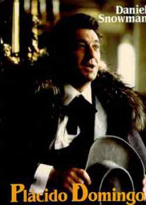 Daniel Snowman: Plácido Domingo