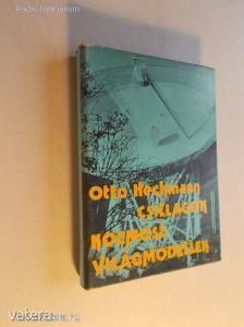 Otto Heckmann: Csillagok, kozmosz, világmodellek / A csillagászat élménye (*KYS)