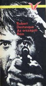 Robert Destanque: Az országúti Rém