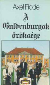 Axel Rode: A Guldenburgok öröksége