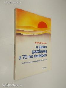 Hernádi András: A japán gazdaság a 70-es években - Szakaszváltás és külgazdasági kapcsolatok (*89)