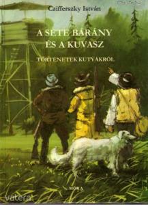 Czifferszky István: A sete bárány és a kuvasz (tör
