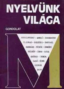 Kovalovszky Miklós (szerk.): Nyelvünk világa