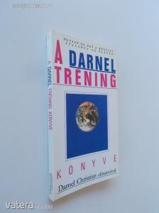 Kótai Márk (Szerk.): A Darnel tréning könyve (*84)