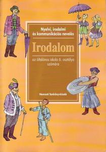 Nyelvi, irodalmi és kommunikációs nevelés-Irodalom ált.isk. 6. o.sz.