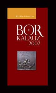 Rohály-Mészáros: Borkalauz 2007.