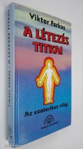 Viktor Farkas: A létezés titkai (*97)