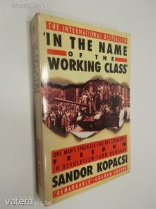 Sandor Kopacsi: In the Name of the Working Class (*83)