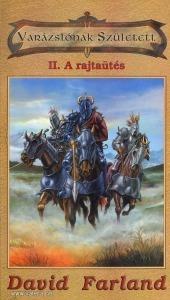Varázslónak született II. - A rajtaütés