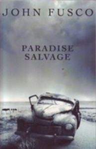 John Fusco: Paradise Salvage