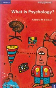R-Colman, A.M.: What is Psychology ? (*BO)